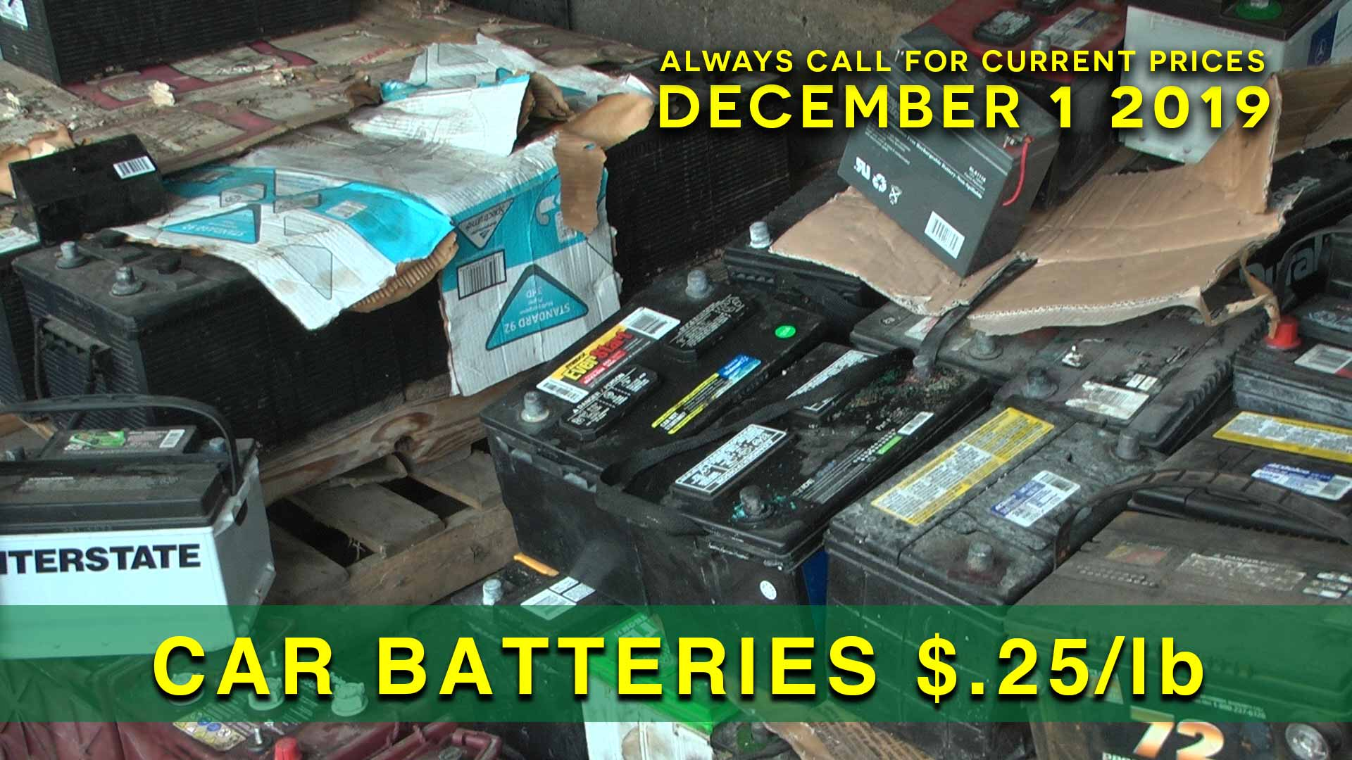 Car Batteries $.25 lb.