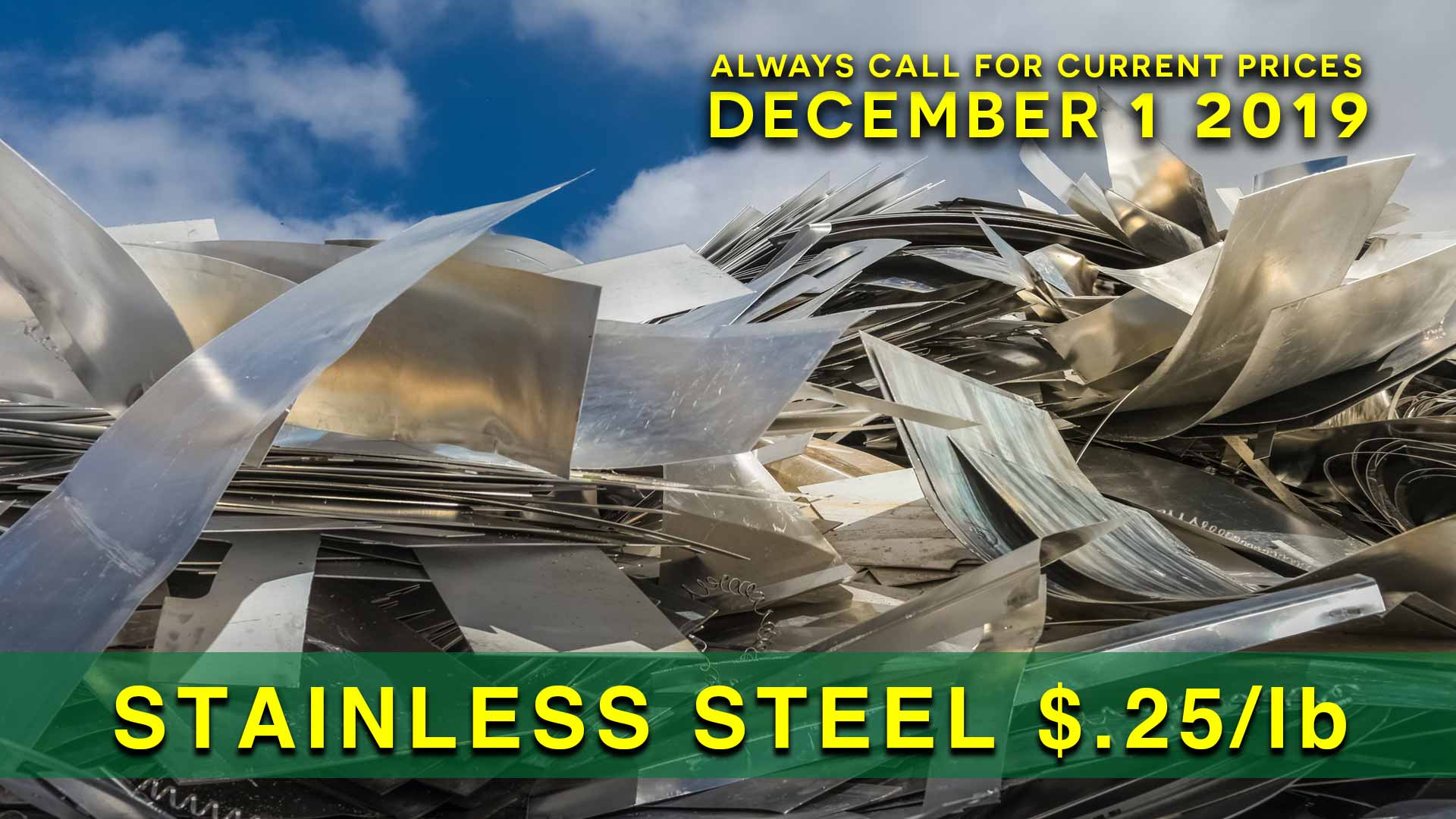 Stainless Steel $.25 lb.