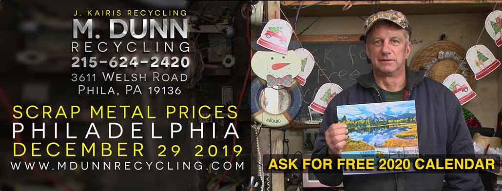 Scrap Metal Prices Philadelphia Blog December 29, 2019 MDunn Recycling Copper Brass Roofing wire ROMEX THHN Aluminum Cans Sheet Extrusions Radiators